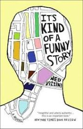 It's Kind of a Funny Story by Ned Vizzini: I review one of my favourite contemporaries