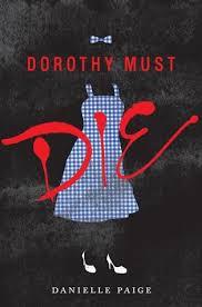 dorothy must die proper