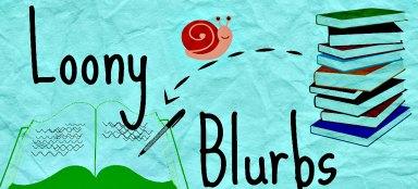 loony blurbs 4